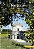 Ravenna : Kunst und Kultur Einer Spatantiken Residenzstadt, J&auml and ggi, Carola, 3795427746