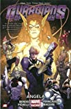 img - for Guardians of the Galaxy Volume 2: Angela (Marvel Now) book / textbook / text book