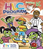 Hlc Program:Grade K : A Behavioral-Health Curriculum for Grades Pre-K Through 6, Healthy Lifestyle Choices, 0757524826