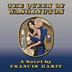 The Queen of Washington | Francis Hamit
