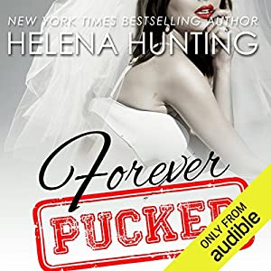 Forever Pucked Hörbuch