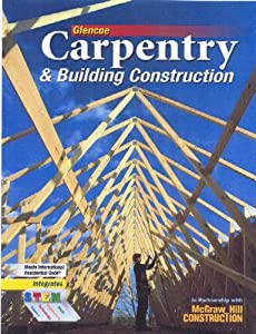 Carpentry Building Construction Student Edition