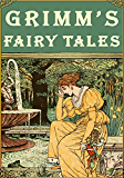 Grimm's Fairy Tales (Illustrated)