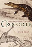 img - for Crocodile: Evolution's Greatest Survivor book / textbook / text book