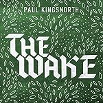 The Wake   Paul Kingsnorth
