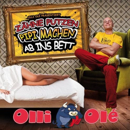 z hne putzen pipi machen ab ins bett by olli ol on amazon music. Black Bedroom Furniture Sets. Home Design Ideas