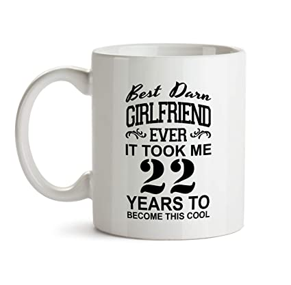 22nd Girlfriend Birthday Gift Mug