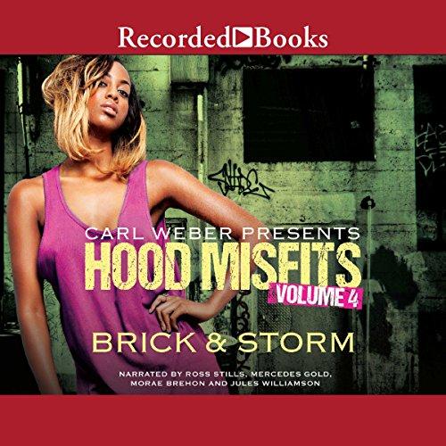 Hood Misfits, Volume 4: Carl Weber Presents