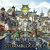 FINAL FANTASY XIV: STORMBLOOD - EP