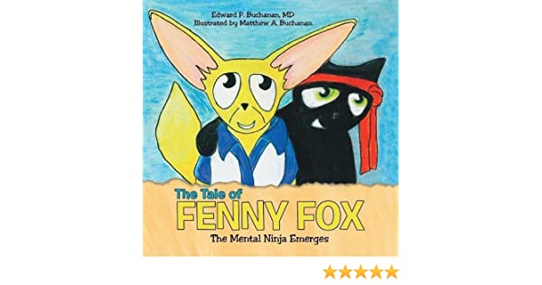 The Tale of Fenny Fox: The Mental Ninja Emerges: MD Edward P ...