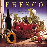 Fresco: Modern Tuscan Cooking for All Seasons