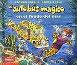 El Autobus Magico en el Fondo del Mar, Joanna Cole, 0590475061