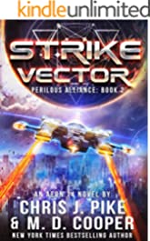 Strike Vector - An Aeon 14 Space Opera Adventure (Perilous Alliance Book 2)