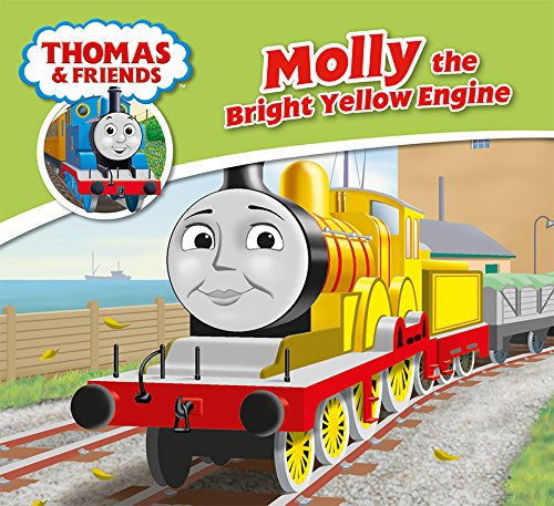 Molly the Bright Yellow Engine (Thomas & Friends Engine Adventures)