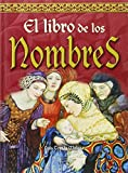 El Libro de los Nombres/ The Book of Names (Spanish Edition)
