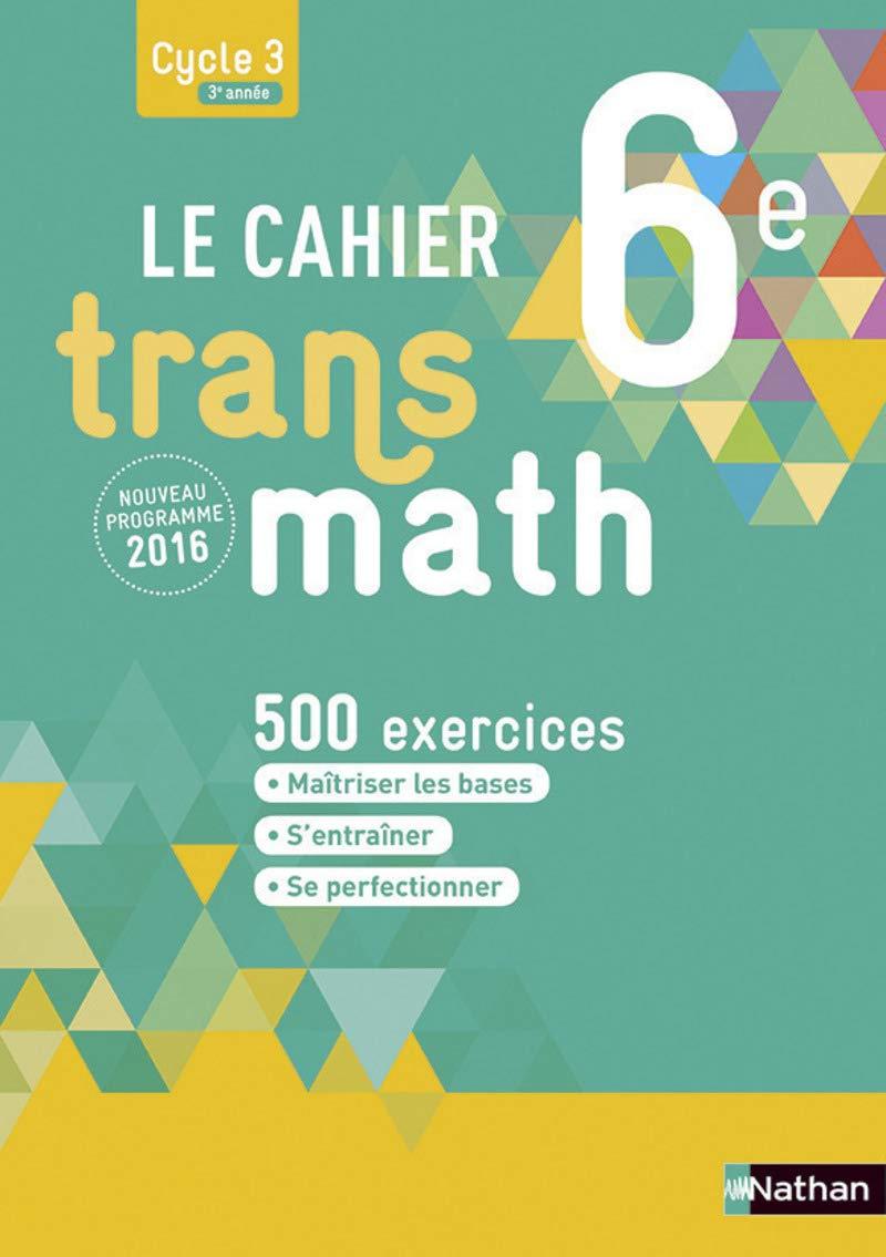 Amazon Fr Le Cahier Transmath 6e Malaval Joel Livres