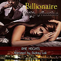 Billionaire Wife Auction