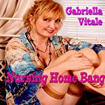Nursing Home Bang | Gabriella Vitale