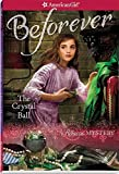 The Crystal Ball: A Rebecca Mystery (American Girl: Beforever)