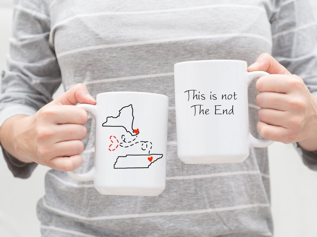 This Is Not The End Mug - Long Distance State to State Gift For Best Friend, College Going Away, Dorm Mug, Graduation Gift, Goodbye Gift