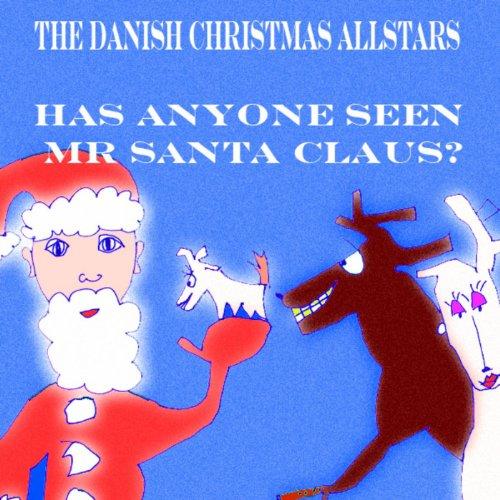 Mister Santa (Has Anyone Seen Mr Santa Claus? - Single)