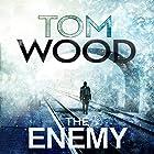 The Enemy: Victor the Assassin, Book 2 Hörbuch von Tom Wood Gesprochen von: Daniel Philpott