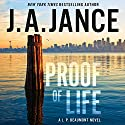 Proof of Life: A J. P. Beaumont Novel Audiobook by J. A. Jance Narrated by Alan Sklar