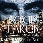 Soul Taker | Karen Michelle Nutt