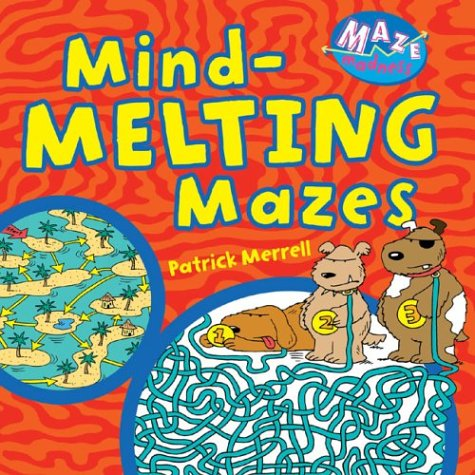 Mind-Melting Mazes: Maze Madness