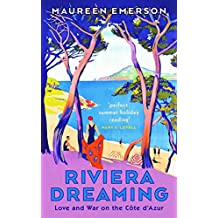 Riviera Dreaming: Love and War on the Côte d'Azur (20120730)