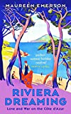 emerson traveler - Riviera Dreaming: Love and War on the Côte d'Azur (20120730)