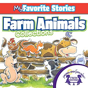 Kids Favorite Stories: Farm Animals Collection Audiobook