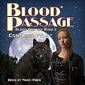 Blood Passage: Blood Destiny, Book 2   Connie Suttle