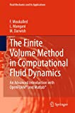 The Finite Volume Method in Computational Fluid Dynamics: An Advanced Introduction with OpenFOAM® and Matlab (Fluid…