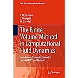 The Finite Volume Method in Computational Fluid Dynamics: An Advanced Introduction with OpenFOAM® and Matlab (Fluid Mechanics