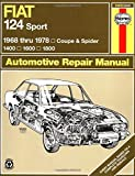 Fiat 124 Sport - 1968 Thru 1978; Coupe and Spider; 1400; 1600; 1800, John Haynes and A. Sharp, 0900550945