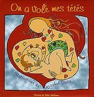 On a volé mes tétés par Christelle Vaudour