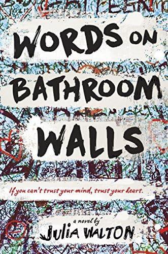 Words On Bathroom Walls 9780399550881 Walton Julia Books Amazon Com