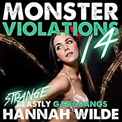 Monster Violations 14: Strange Beastly Gangbangs