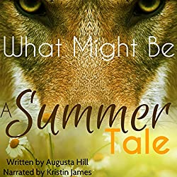 What Might Be: A Summer Tale