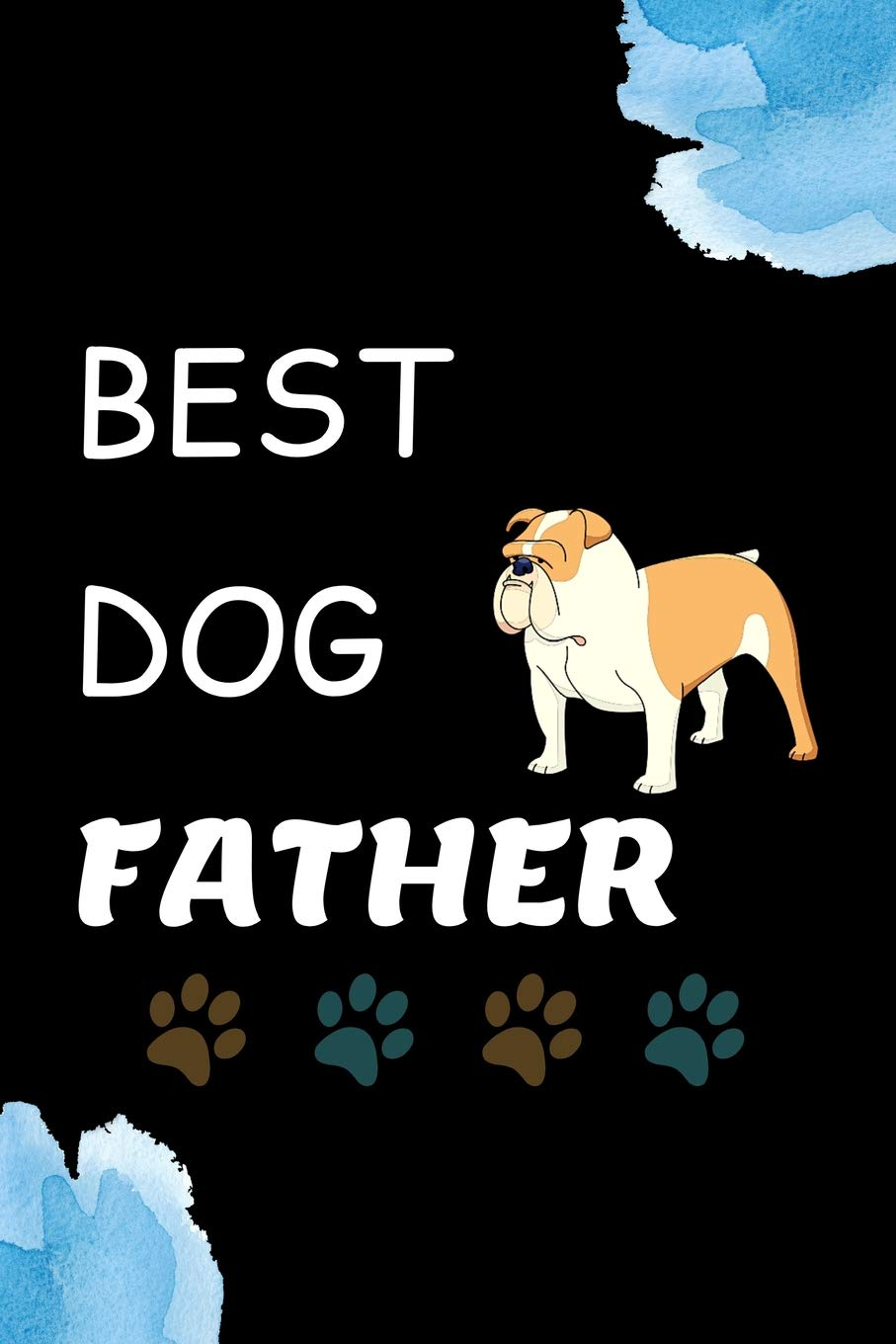 Christmas Gifts For Dads 2019.Best Dog Father Unique Journal Father S Day Gifts For Dog