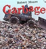 Garbage, Robert Maass, 0805059512