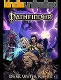 Pathfinder Vol. 1: Dark Waters Rising (Pathfinder Vol 1 & 2)