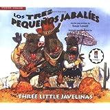 The Three Little Javelinas/Los Tres Pequenos Jabalies: Bilingual