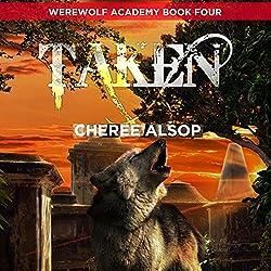 Taken: Werewolf Academy, Book 4