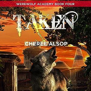 Taken: Werewolf Academy, Book 4 Audiobook