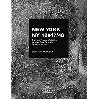New York, NY 10047-48: The Public Process of