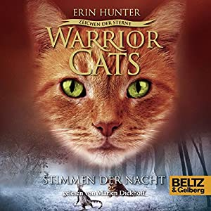 Stimmen der Nacht (Warrior Cats: Zeichen der Sterne 3) Hörbuch