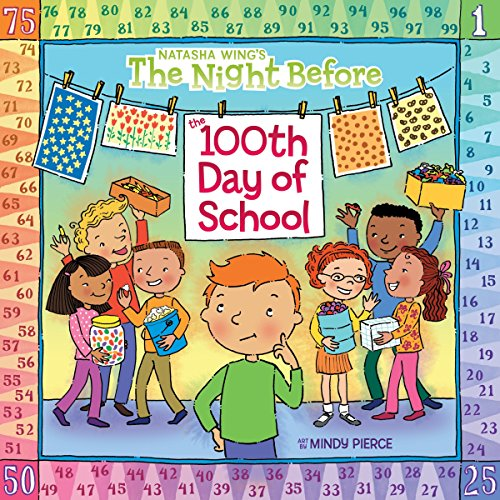 The Night Before the 100th Day of School -