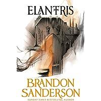 Elantris. 10the Anniversary Edition: 10th Anniversary Edition